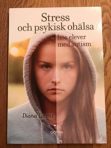 Stress och psykisk ohälsa hos elever med autism, Diana Lorenz